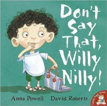 Don't Say That, Willy Nilly!, Paperback