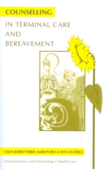 Counselling in Terminal Care and Bereavement, Paperback
