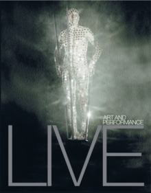 Live : Art and Performance, Paperback
