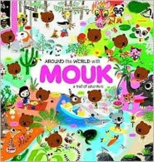 Around the World with Mouk : A Trail of Adventure, Hardback