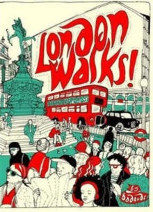 London Walks!, Paperback