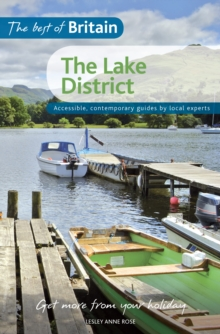 The Best of Britain: Lake District : Accessible, Contemporary Guides by Local Experts, Paperback