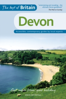 The Best of Britain: Devon : Accessible, Contemporary Guides by Local Experts, Paperback Book