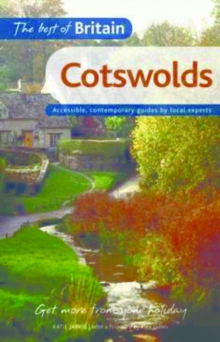 The Best of Britain: Cotswolds : Accessible, Contemporary Guides by Local Authors, Paperback