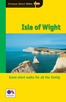 Short Walks Isle of Wight, Paperback