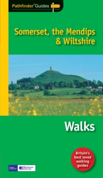 Pathfinder Somerset, the Mendips & Wiltshire : Walks, Paperback