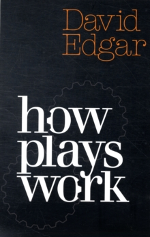 How Plays Work, Paperback