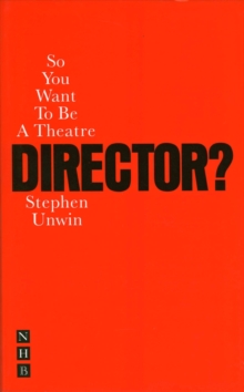 So You Want to be a Theatre Director?, Paperback