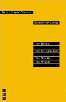"Restoration Comedy : ""The Country Wife"", ""The Rover"", ""The Way of the World"", Paperback"