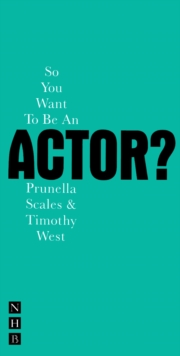 So You Want to be an Actor?, Paperback