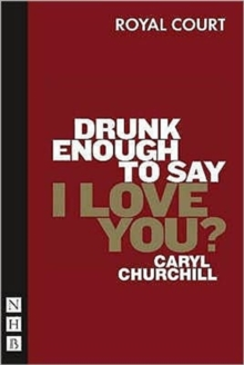 Drunk Enough to Say I Love You?, Paperback