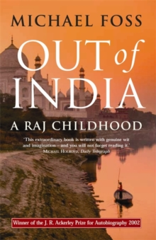 Out of India : A Raj Childhood, Paperback