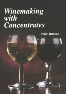 Winemaking with Concentrates, Paperback