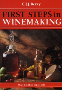 1st Steps in Winemaking, Paperback