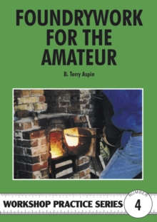 Foundrywork for the Amateur, Paperback
