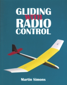 Gliding with Radio Control, Paperback Book
