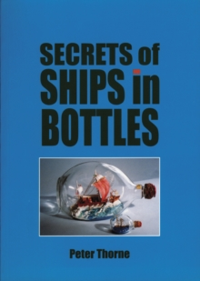 Secrets of Ships in Bottles, Paperback