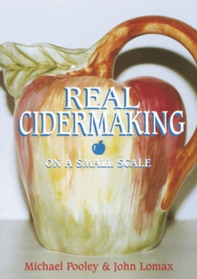 Real Cider Making on a Small Scale, Paperback