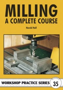 Milling : A Complete Course, Paperback