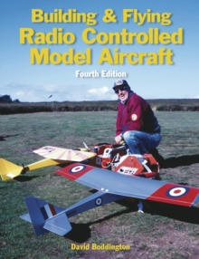 Building and Flying Radio Controlled Aircraft, Paperback