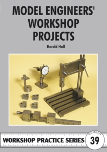 Model Engineers' Workshop Projects, Paperback
