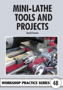 Mini-lathe Tools and Projects, Paperback Book