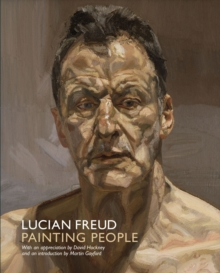 Lucian Freud: Painting People, Paperback