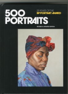 500 Portraits : 25 Years of the BP Portrait Award, Hardback