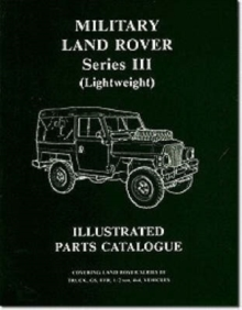 Military Land Rover Series III (lightweight) Parts Catalogue, Paperback