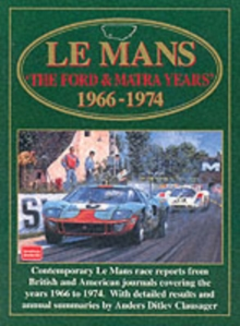 Le Mans : The Ford and Matra Years, 1966-74, Paperback