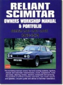 Reliant Scimitar Owners Workshop Manual and Portfolio 1968-79, Hardback