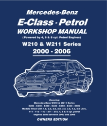 Mercedes E Class Petrol Workshop Manual W210 & W211 Series, Electronic book text