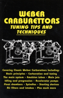 Weber Carburettors Tuning Tips and Techniques, Paperback