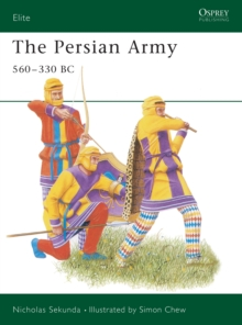 The Persian Army, 560-330 BC, Paperback Book