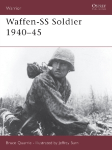 The Waffen-SS Soldier, 1940-45, Paperback