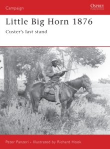 Little Big Horn, 1876 : Custer's Last Stand, Spiral bound Book