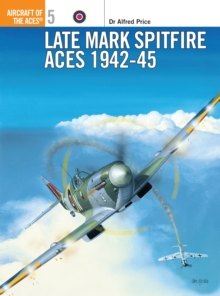 Late Marque Spitfire Aces of World War 2, Paperback