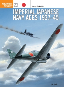 Imperial Japanese Navy Aces, 1937-45, Paperback