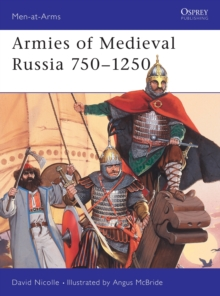 Medieval Russian Armies, 838-1252, Paperback