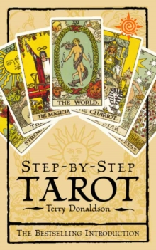 Step-by-step Tarot : The Best-selling Introduction, Paperback Book
