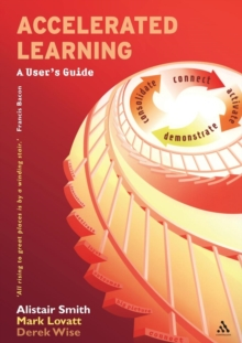 Accelerated Learning : A User's Guide, Paperback