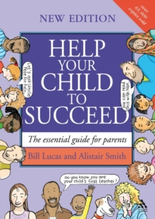 Help Your Child to Succeed : The Essential Guide for Parents, Paperback Book