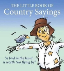 Little Book of Country Sayings, Paperback