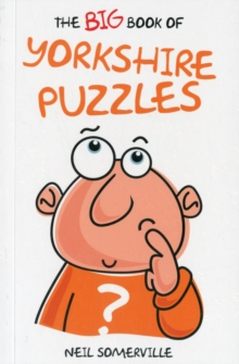 The Big Book of Yorkshire Puzzles, Paperback Book