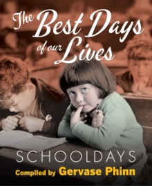 Schooldays: Best Days of Our Lives : Volume 1, Hardback Book