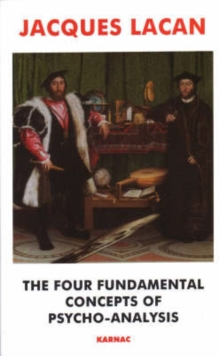 The Four Fundamental Concepts of Psychoanalysis, Paperback