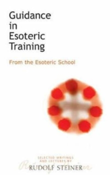 Guidance in Esoteric Training : From the Esoteric School, Paperback