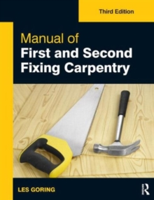Manual of First and Second Fixing Carpentry, Paperback