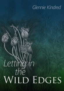 Letting in the Wild Edges, Paperback