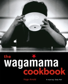 The Wagamama Cookbook, Paperback